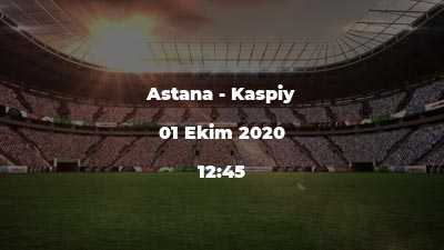 Astana - Kaspiy