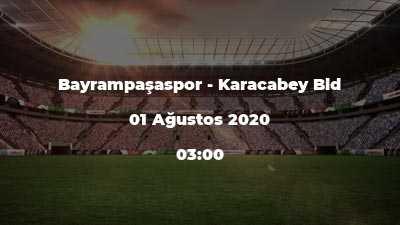 Bayrampaşaspor - Karacabey Bld