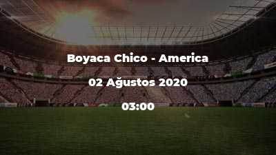 Boyaca Chico - America