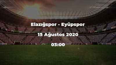 Elazığspor - Eyüpspor