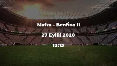 Mafra - Benfica II