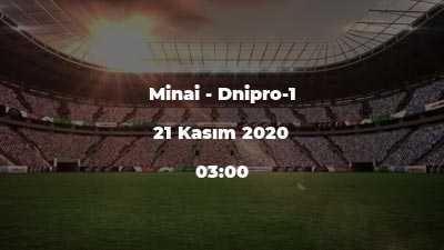 Minai - Dnipro-1