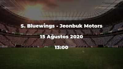 S. Bluewings - Jeonbuk Motors