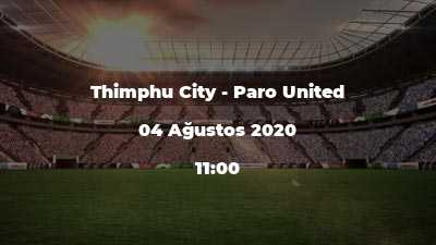 Thimphu City - Paro United