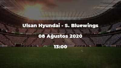 Ulsan Hyundai - S. Bluewings