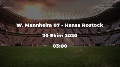 W. Mannheim 07 - Hansa Rostock